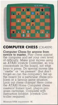 �Computer Chess (1979)� is the same program.  Advert taken from an ATARI catalog.